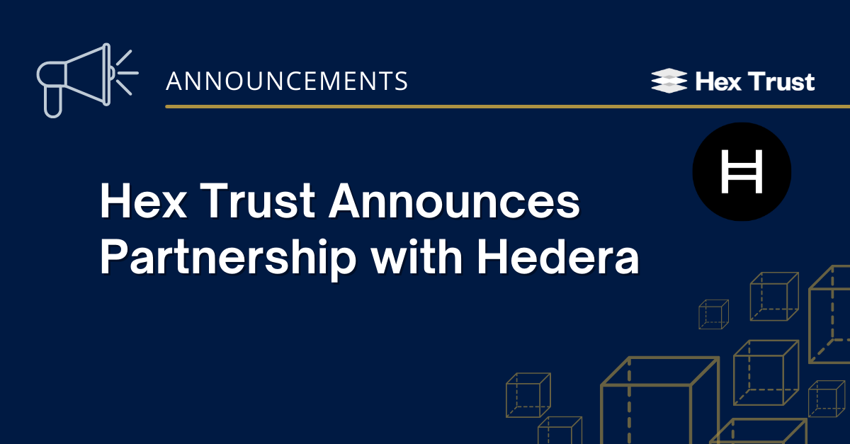 Hex Trust Announces Partnership with Hedera