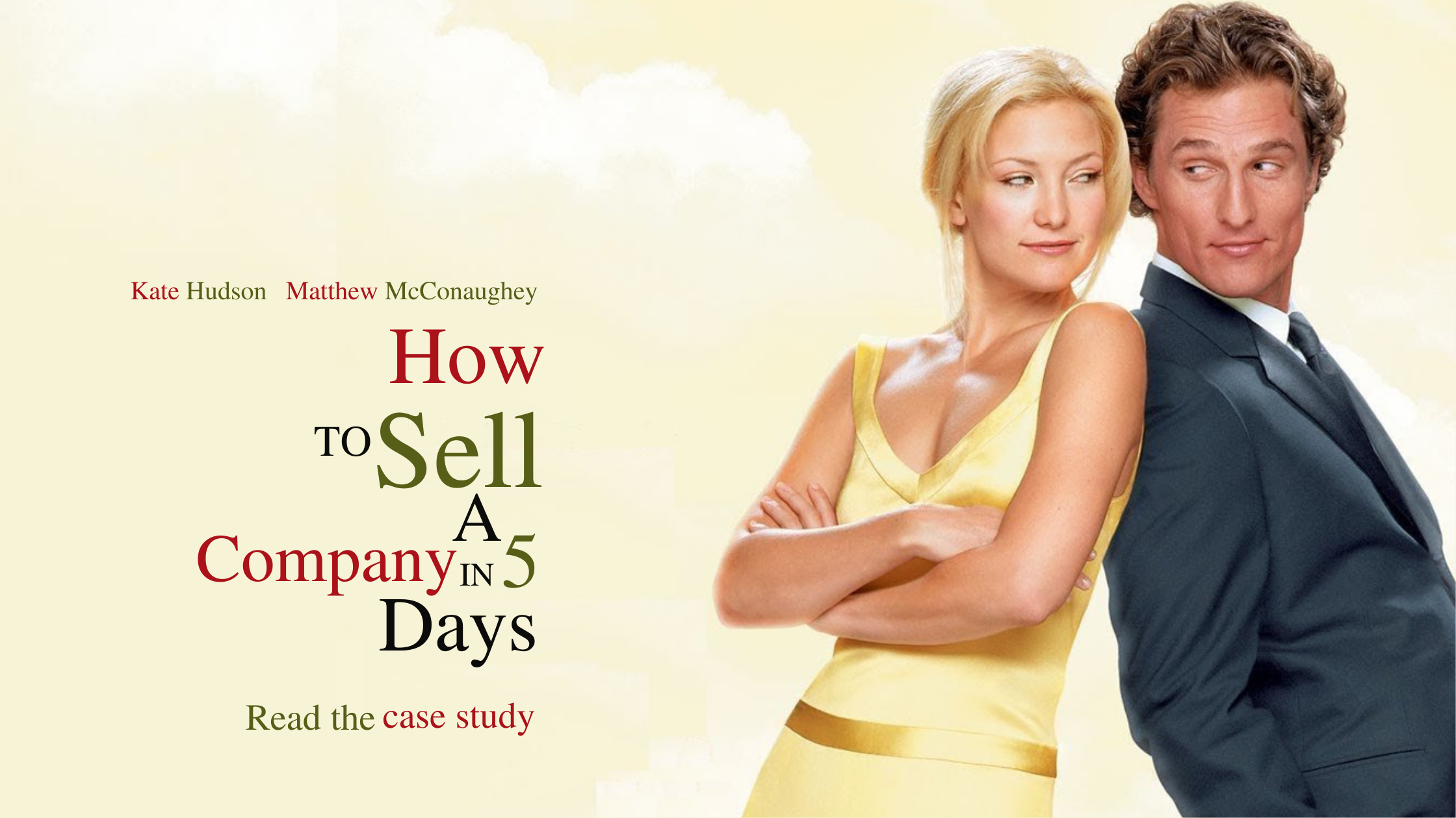 """A photoshopped movie cover with the title, """"How to Sell a Company in 5 Days"""""""