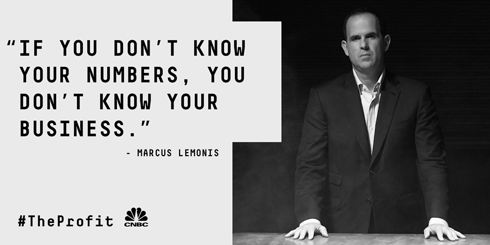 If you don't know your numbers, you don't know your business ...