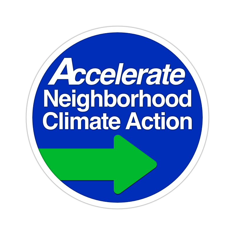 Accelerate Neighborhood Climate Action