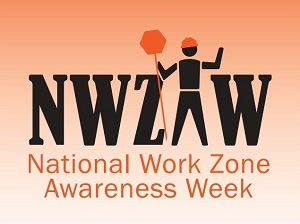 National Work Zone Awareness Week Logo