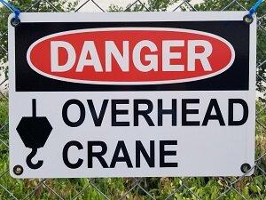 Danger Sign, Overhead Crane