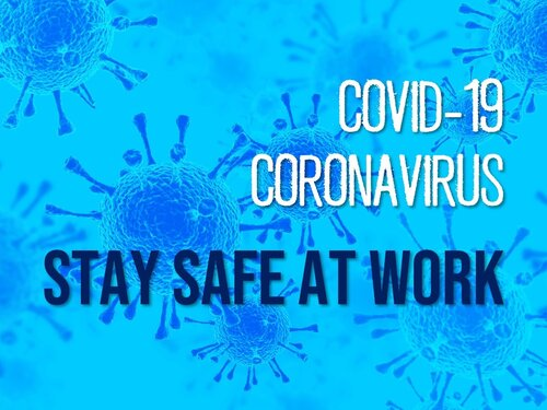 Coronavirus Stay Safe at Work