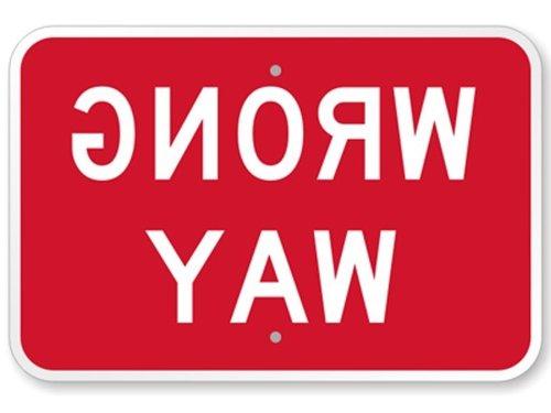 Wrong Way Sign Spelled Backwards