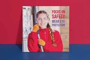 Safety Poster, Focus n Safety Wear Eye Protection