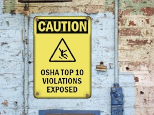 Caution Sign on Wall, OSHA Top 10 Violations