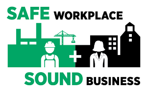Safe Workplace, Sound Business Graphic
