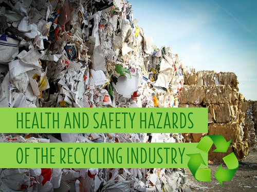 Health and Safety Hazards of the Recycling Industry