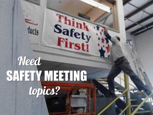 Need Safety Meeting Topics
