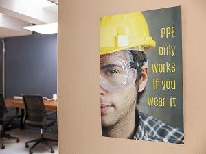 Safety Poster Reminding Workers to Wear PPE