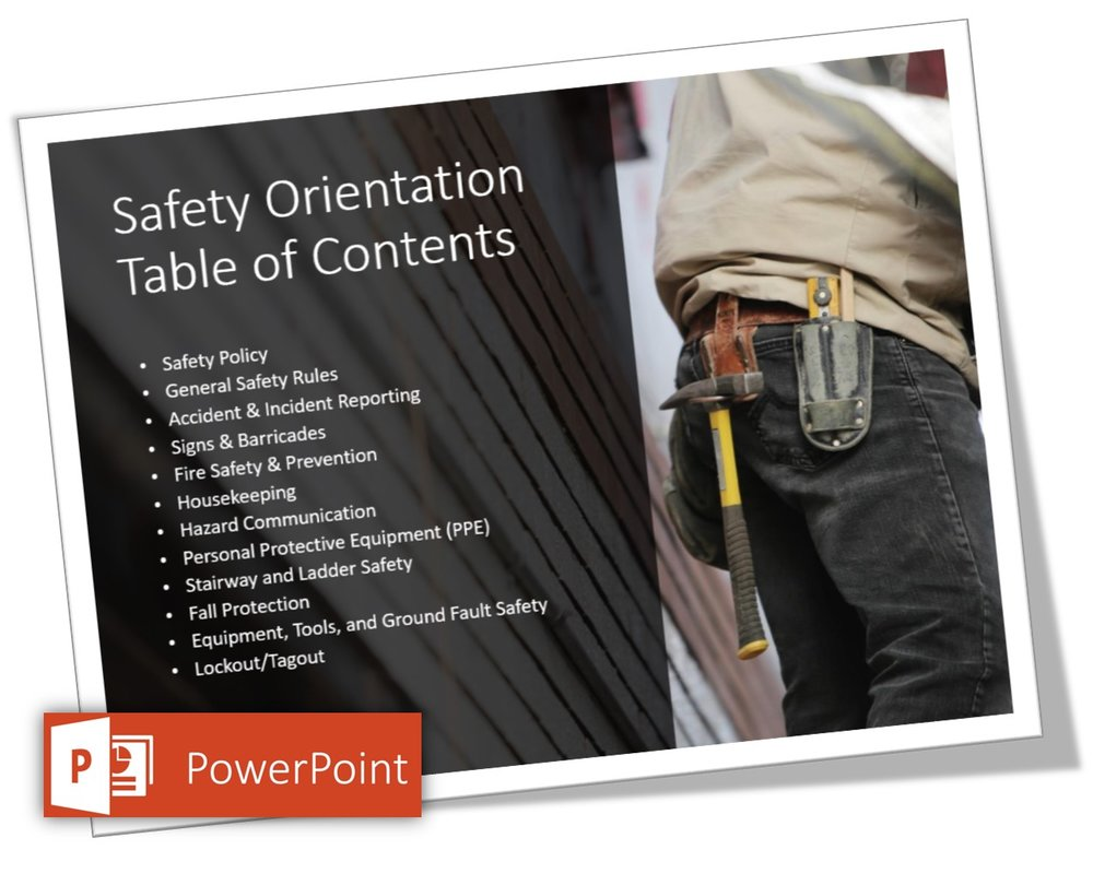 Safety Orientation Table of Contents