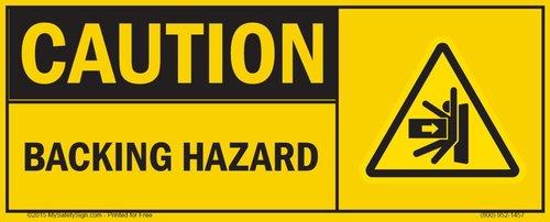 Caution, Backing Hazard Sign