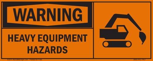 Warning, Heavy Equipment Hazards Sign
