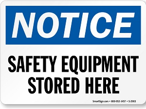 Notice Sign, Safety Equipment Stored Here