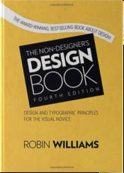 """Book """"The Non-Designer's Design Book"""" by Robin Williams"""