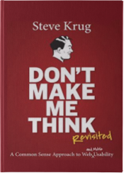 """Book """"Don't Make Me Think! A Common Sense Approach to Web Usability"""" by Steve Krug"""