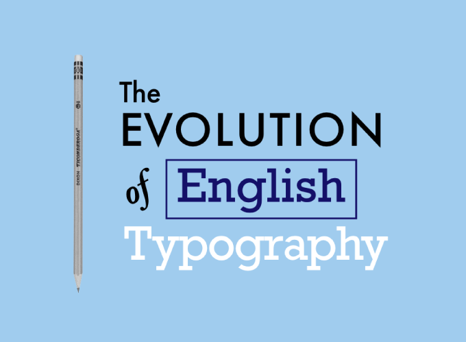 The Evolution of English Typography