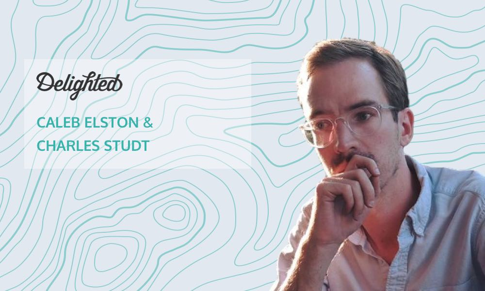 Why you need qualitative data to improve your product with Delighted's Caleb Elston and Charles Studt