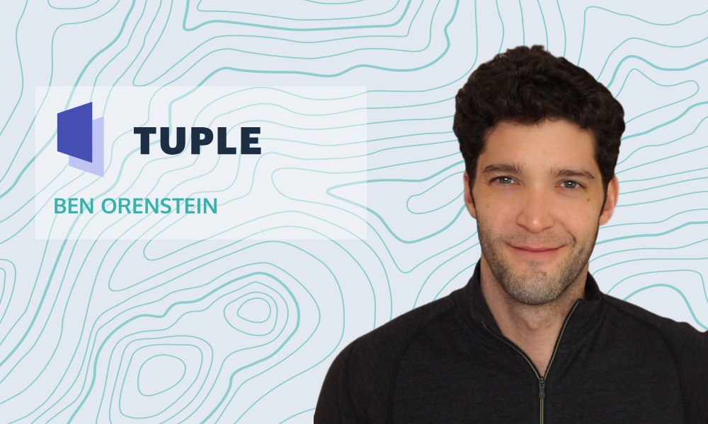 Bootstrapped to booming with Tuple's Ben Orenstein