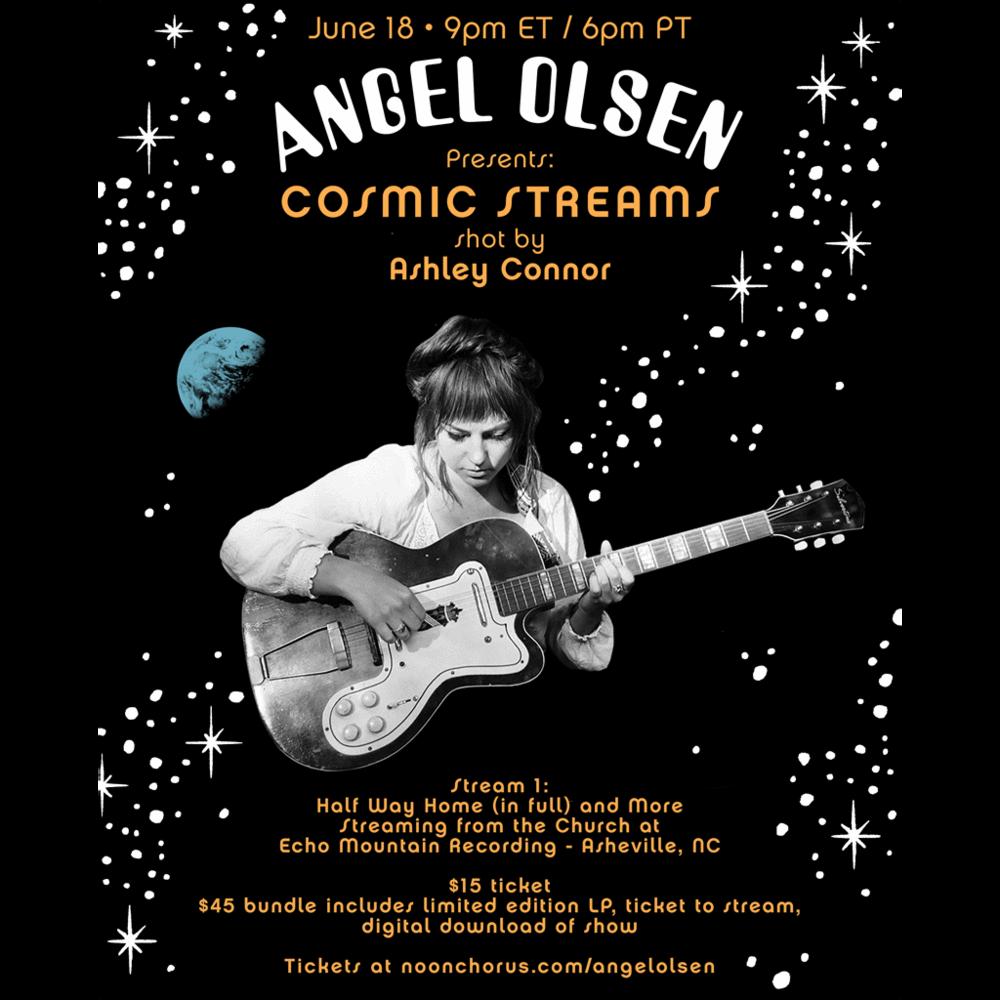 Angel Olsen Cosmic Stream 1 Halfway Home