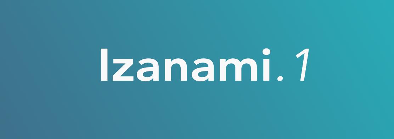 New release Izanami.1