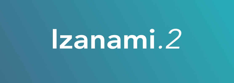 New release Izanami.2
