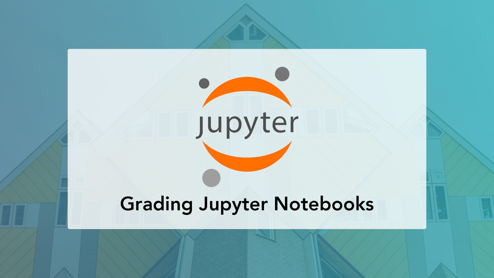 Automatically grading Jupyter (IPython) Notebooks for university courses