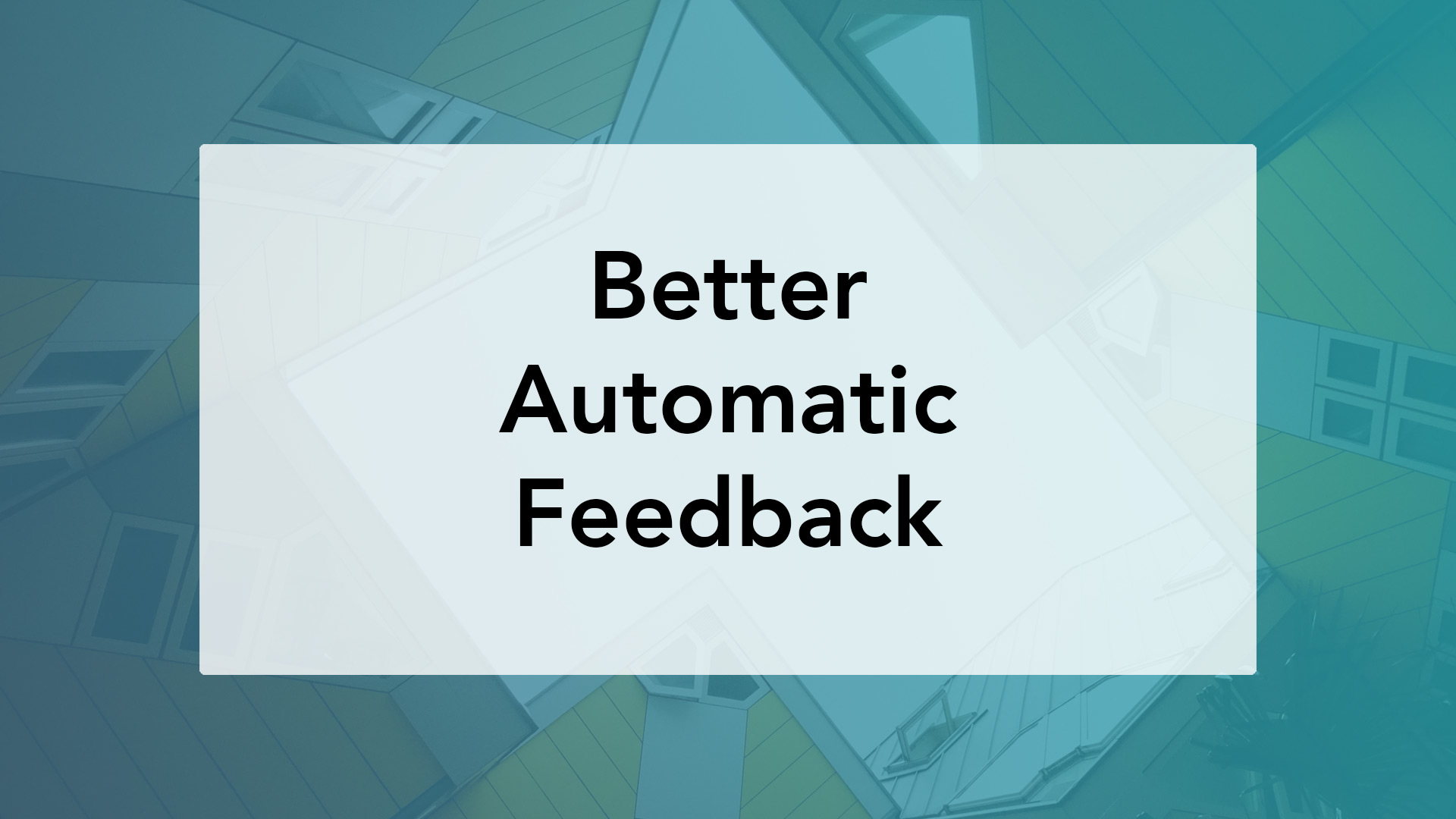 Better automatic feedback for csed