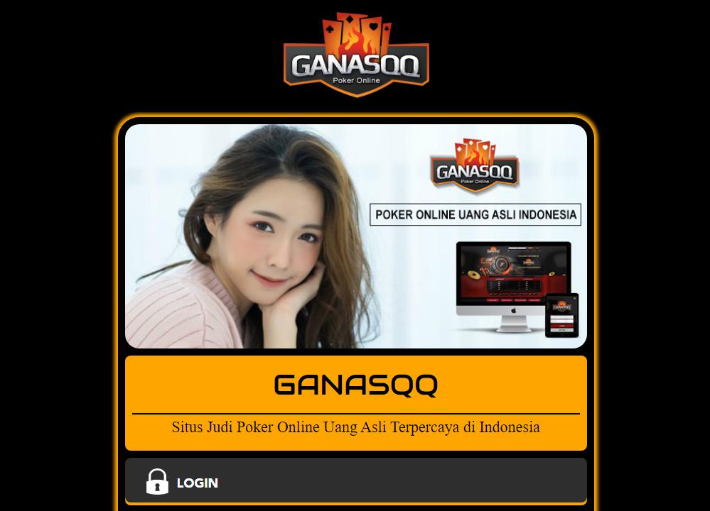Ganasqq Situs Poker Online Terpercaya