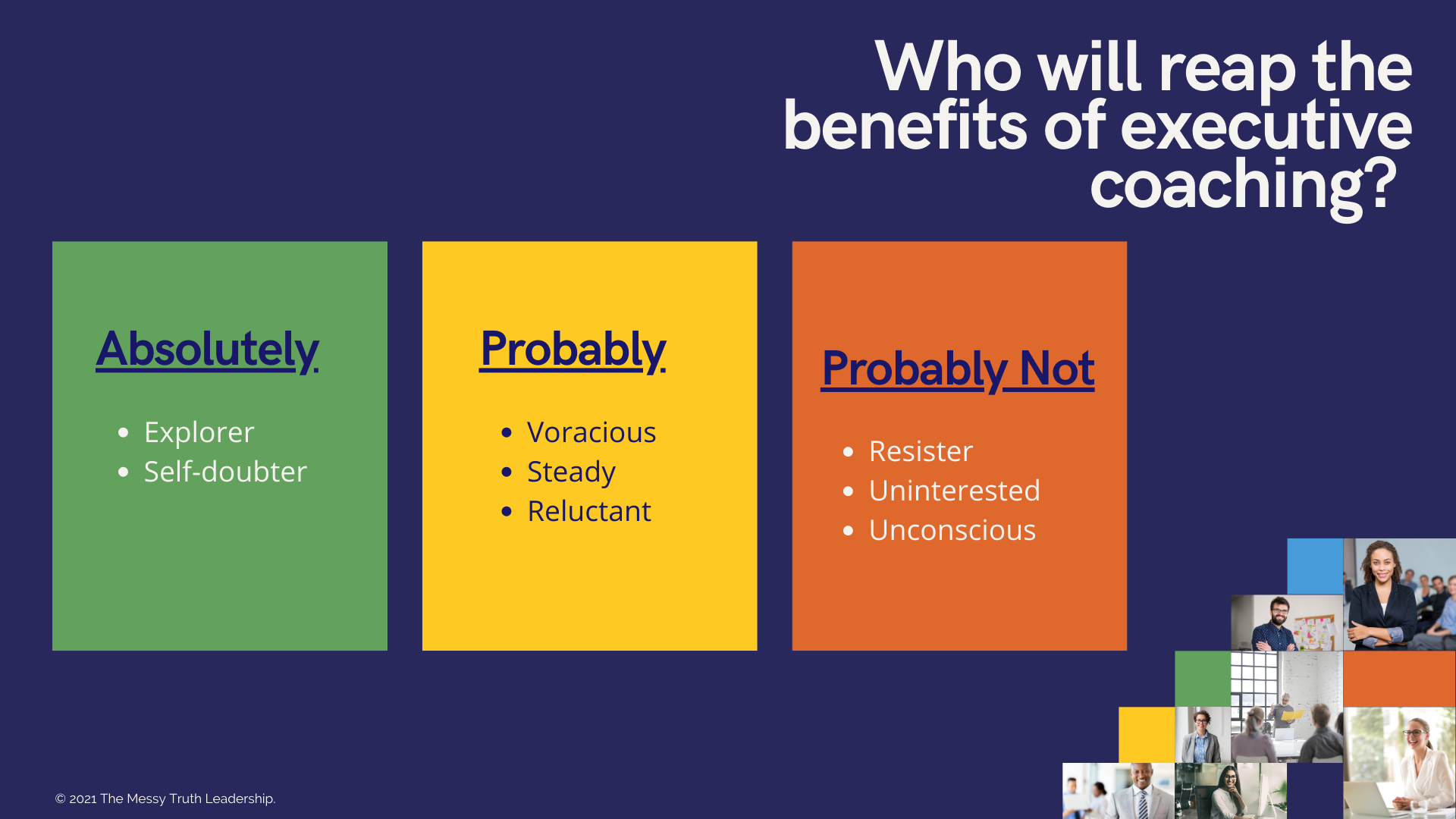 Who will reap the benefits of executive coaching?