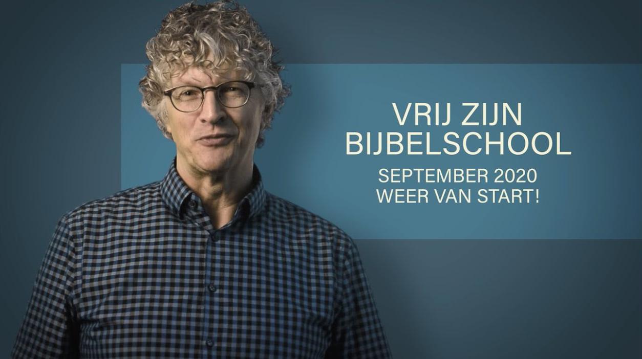 Vrij Zijn Bijbelschool in Woerden!