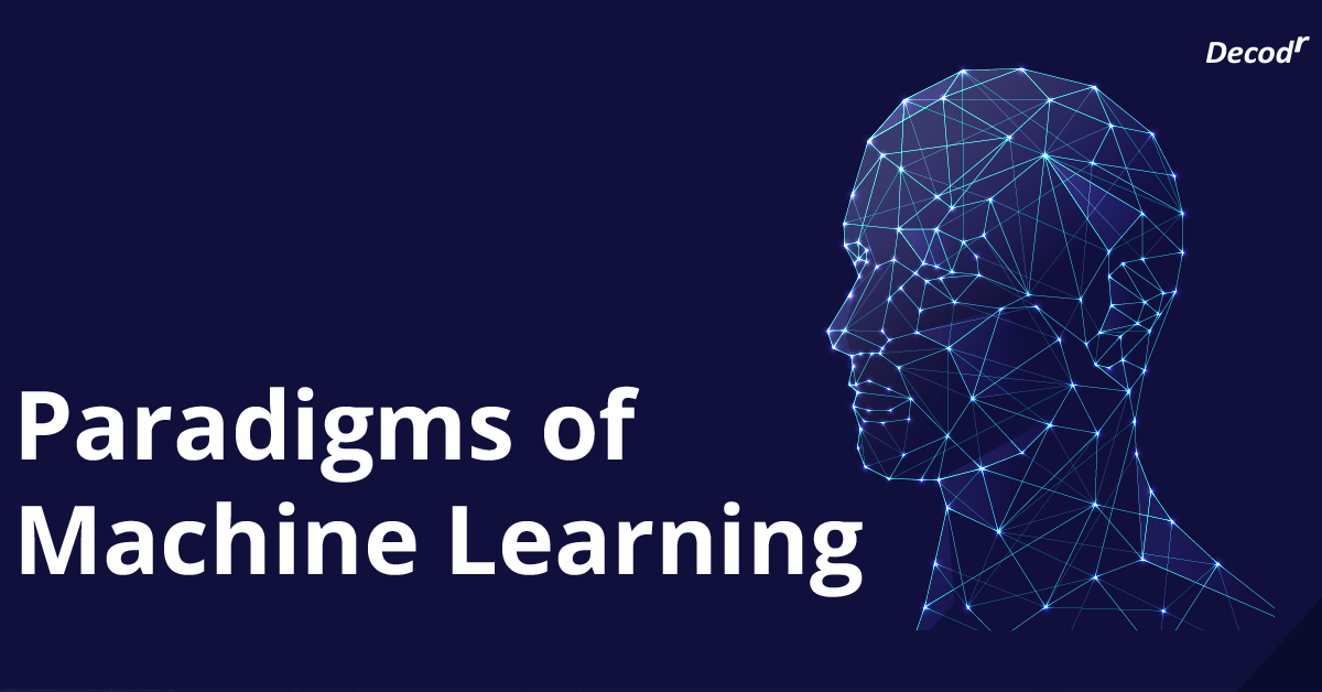 paradigms of machine learning