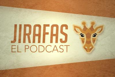 Jirafas: El podcast