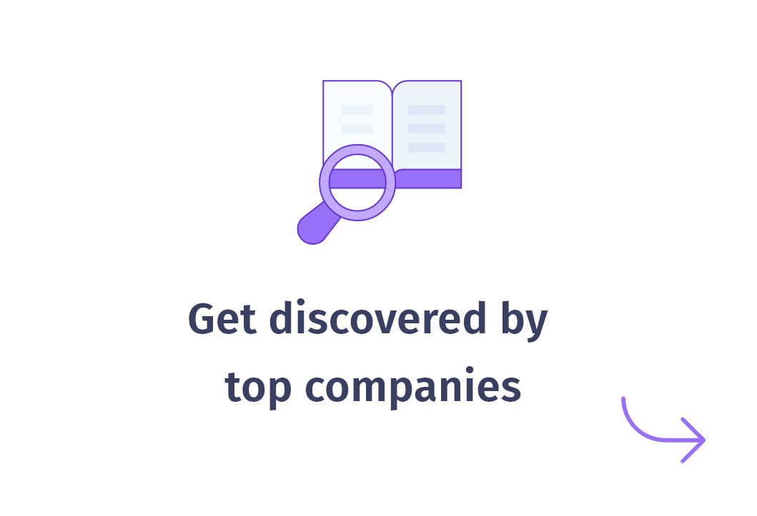 How it works - Get discovered by top companies
