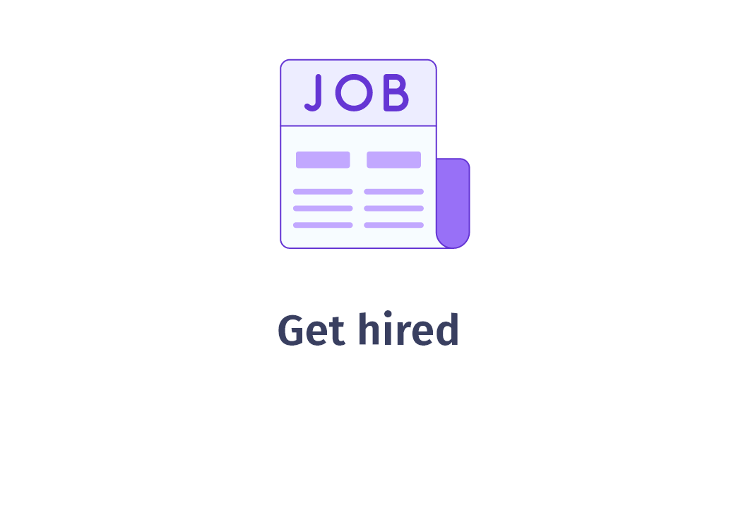 How it works - Get hired