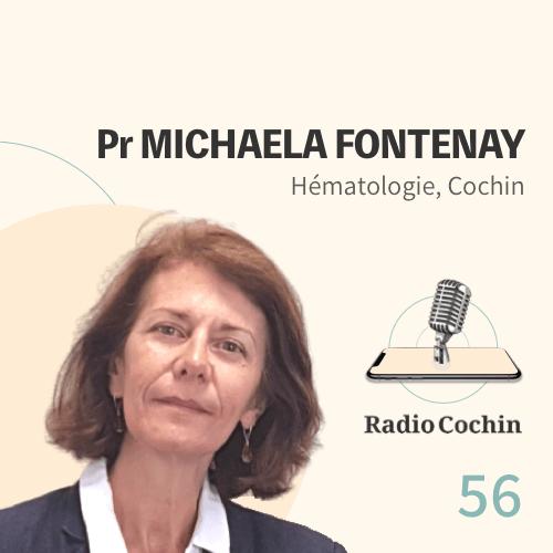 Pr Michaela Fontenay - Radio Cochin - Épisode 56