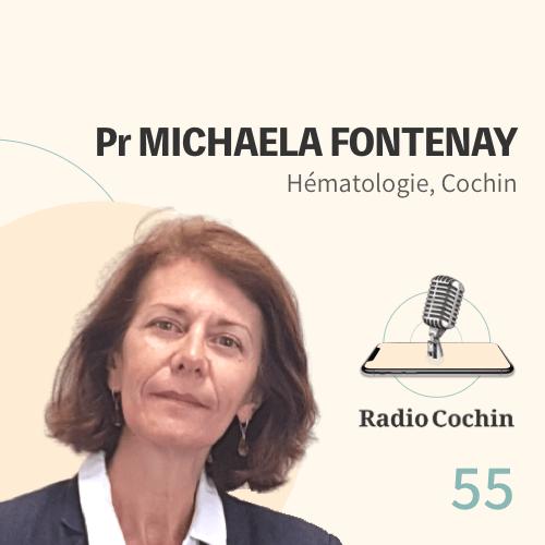 Pr Michaela Fontenay - Radio Cochin - Épisode 55