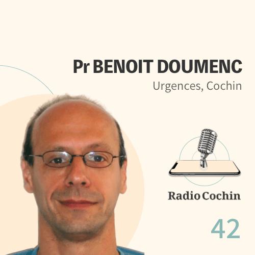 Pr Benoît Doumenc - Radio Cochin - Épisode 42