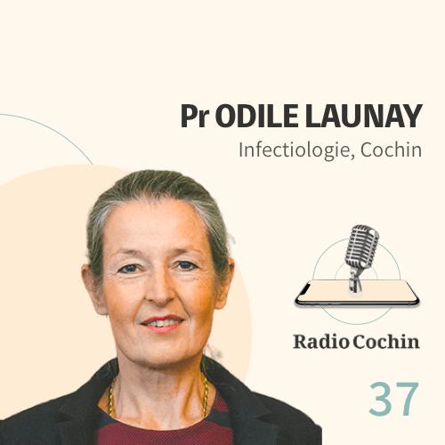 Pr Odile Launay - Radio Cochin - Épisode 37