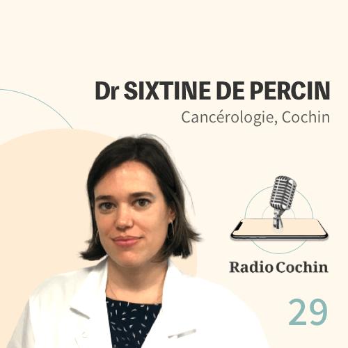 Dr Sixtine de Percin - Radio Cochin - Épisode 29