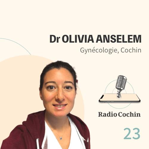 Dr Olivia Anselem - Radio Cochin - Épisode 23