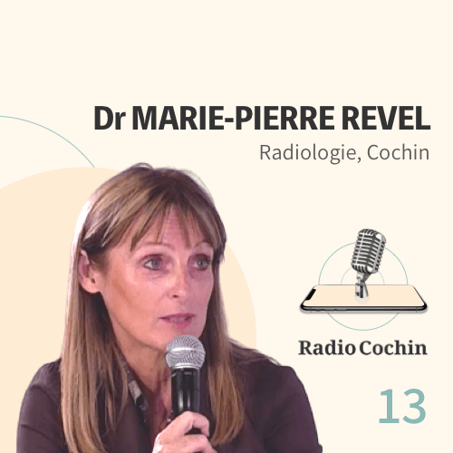 Dr Marie-Pierre Revel - Radio Cochin - Épisode 13