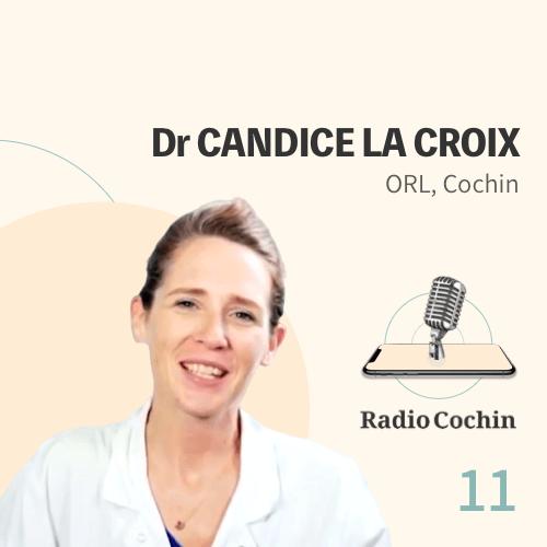 Dr Candice La Croix - Radio Cochin - Épisode 11