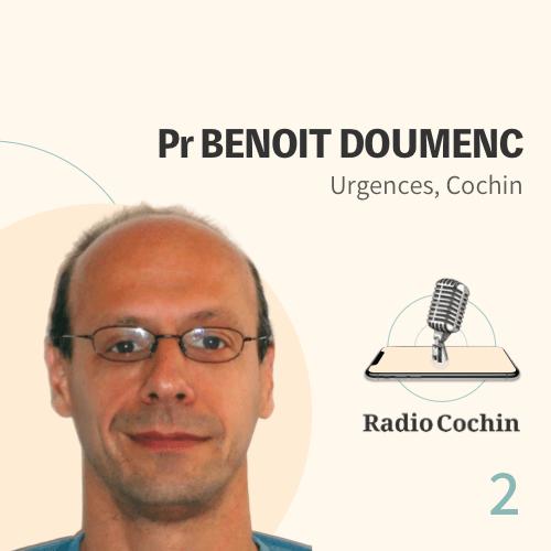 Pr Benoît Doumenc - Radio Cochin - Épisode 2