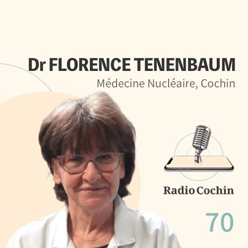 Dr Florence Tenenbaum - Radio Cochin - Épisode 70
