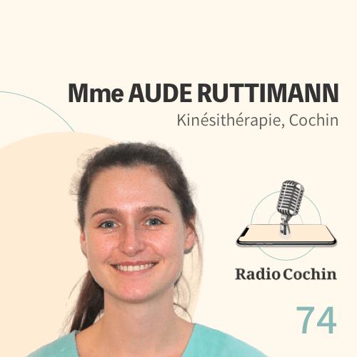 Mme Aude Ruttimann - Radio Cochin - Épisode 74