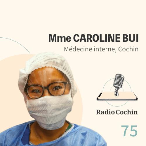 Mme Caroline Bui - Radio Cochin - Épisode 75