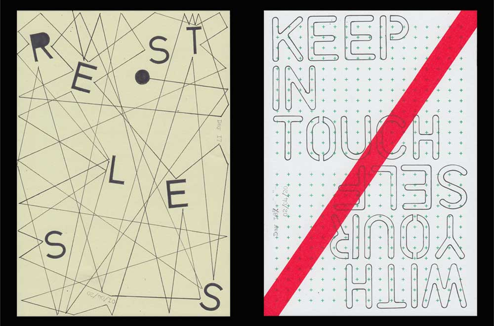 Sketchbox Covid 19. Two of the daily artworks. Left: 'Restless' in black stencil lettering Surrounded by the lines of a bouncing ball that has made its way around the entire page. Right: 'Kee in touch with yourself' written with stencils on a gridded piece of paper with a diagonal red line of tape overlaid from one corner to the other.