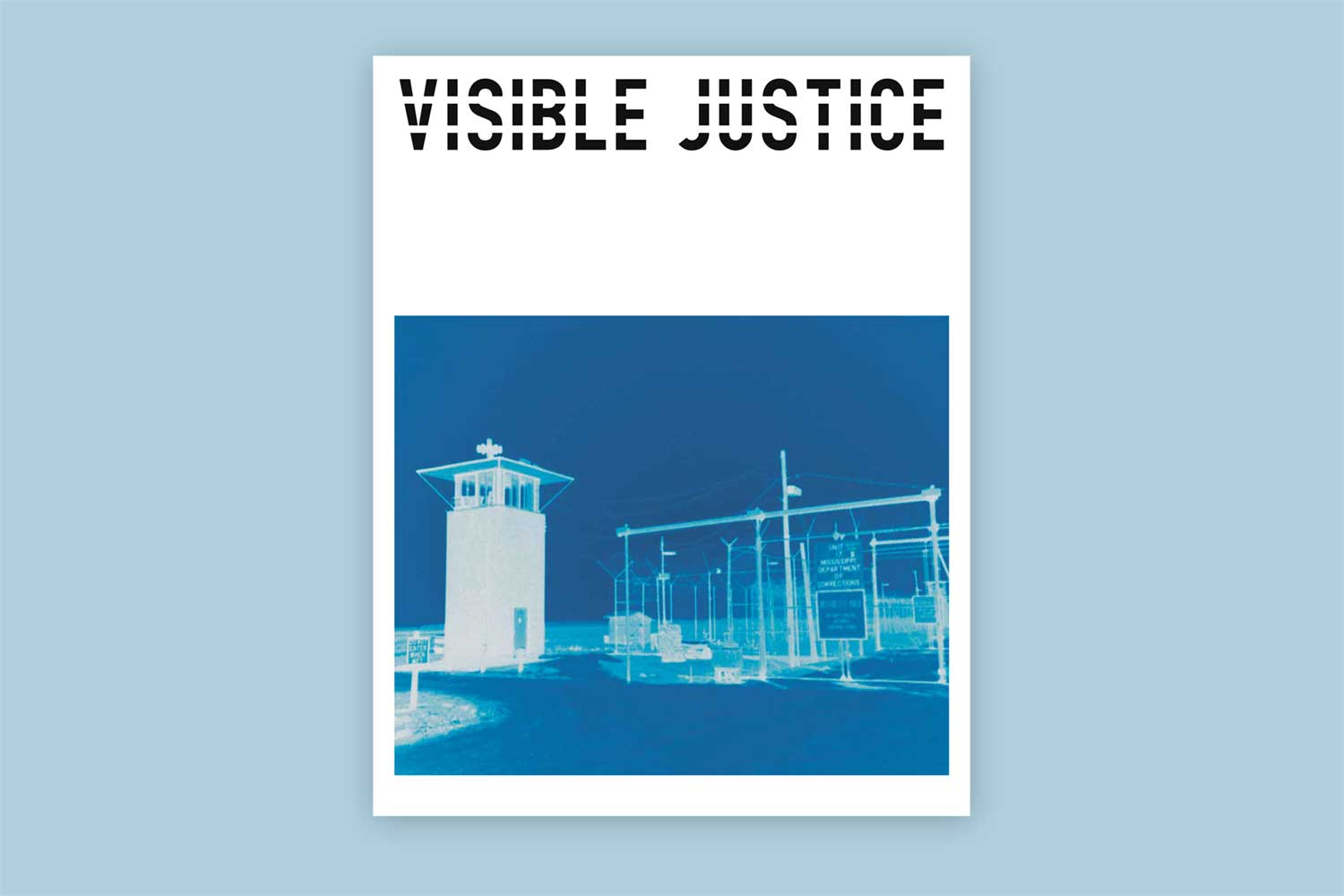 Front cover of Visible Justice publication for London College of Communication