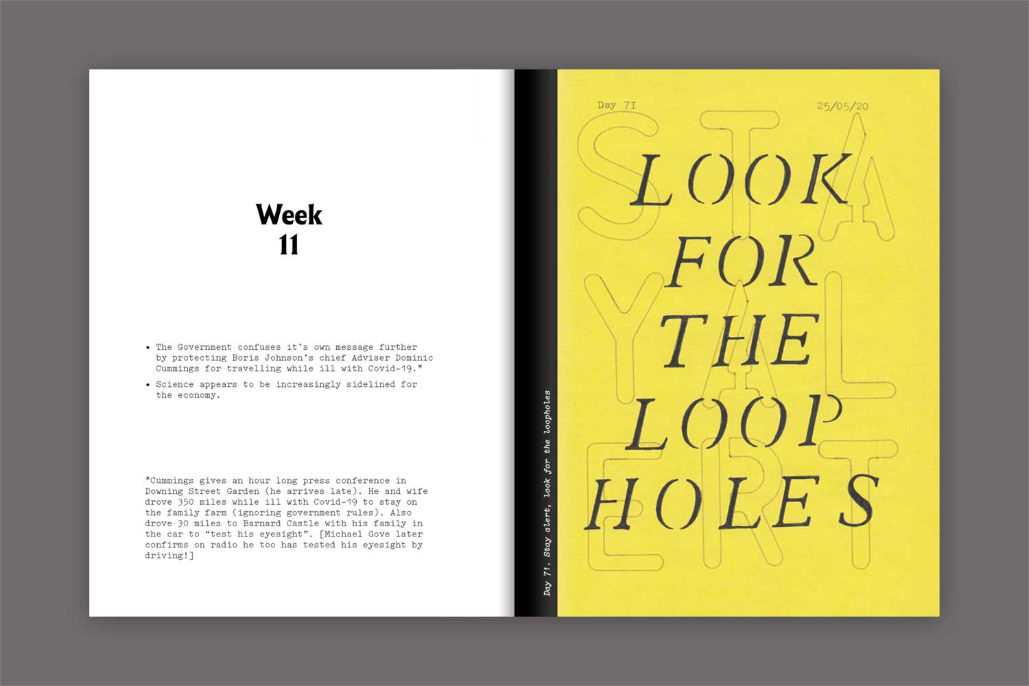 A spread from In Isolation. Day 71: 'look for the loop holes' stencilled over the top of the text 'stay alert'. On yellow paper.